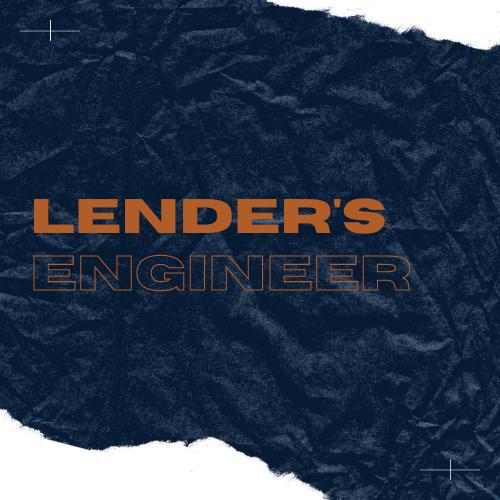 Lender's Engineer