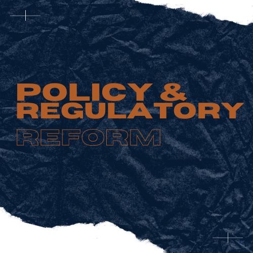 Policy & Regulatory Reform